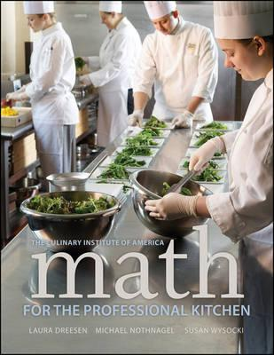 Math for the Professional Kitchen By Dreesen, Laura